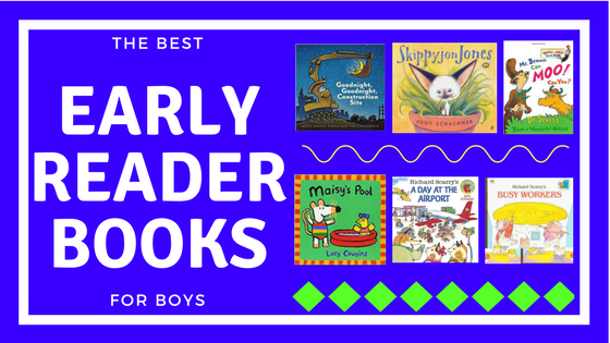Best Early Reader Books for Boys